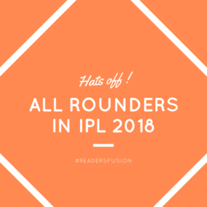 All rounders in IPL 2018