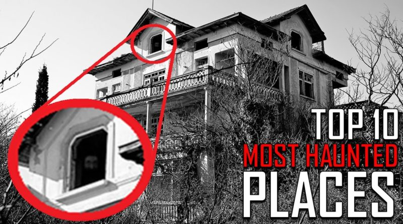 Top 10 haunted places in world