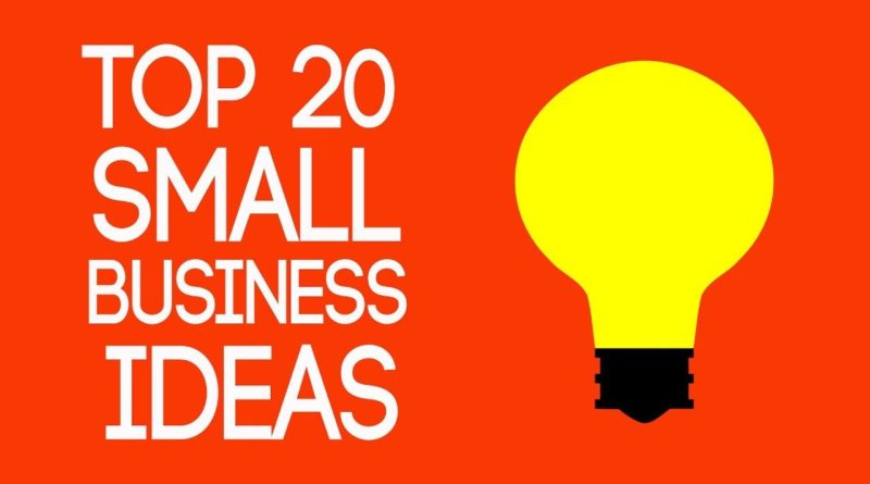 20 Small Business Ideas
